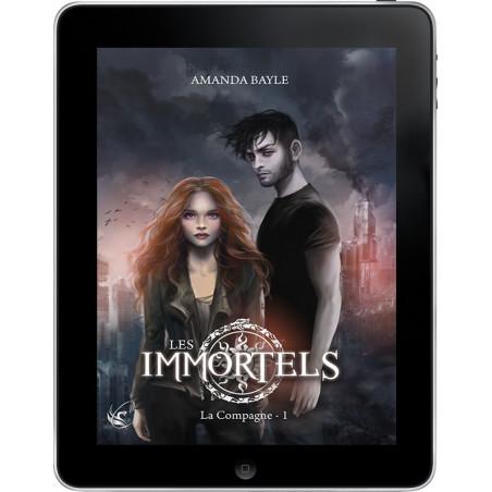 Les Immortels - Tome 1 : La Compagne de Amanda Bayle