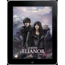 Le Monde d'Élianor - Chapitre 2 de Liah Waureel