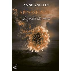 Appassionato - T.3 : La Portée des Maux de Anne Angelin