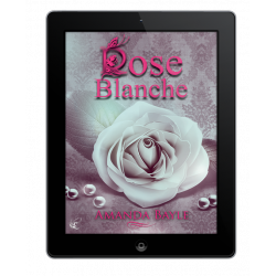 Rose Blanche Ebook de Amanda Bayle