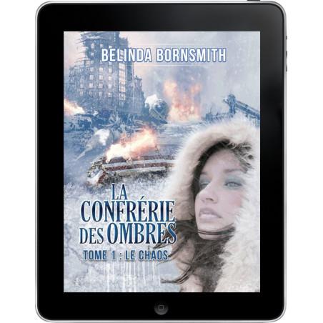 La confrérie des Ombres Tome 1 de Belinda Bornsmith