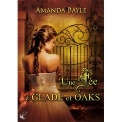 Une Fée à Glade of Oaks