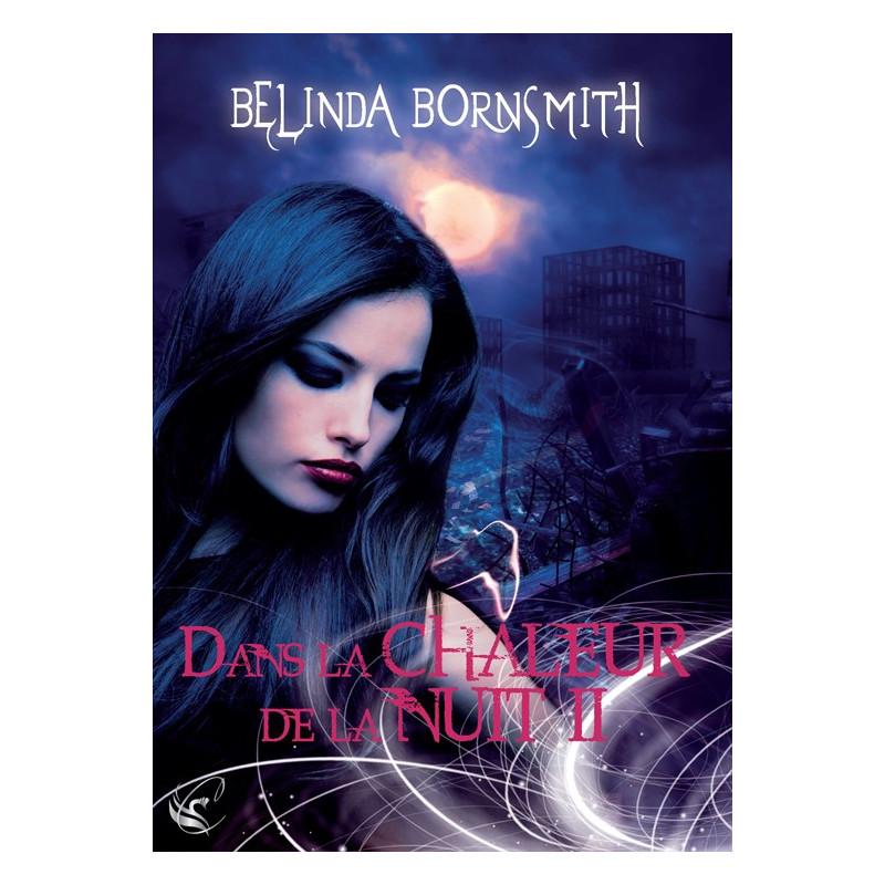 Dans la Chaleur de la Nuit II de Belinda Bornsmith