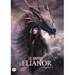 Le Monde d'Elianor - Tome 1
