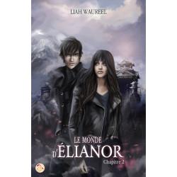 Le Monde d'Elianor - Tome 2