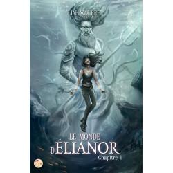 Le Monde d'Elianor - Tome 4