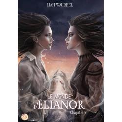 Le Monde d'Elianor - Tome 5